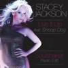 Live It Up (feat. Snoop Dogg) [Soulshaker Radio Edit] - Single, Stacey Jackson