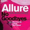 Allure - No Goodbyes (Lange Remix) artwork