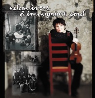 Eileen Ivers & Immigrant Soul by Eileen Ivers & Immigrant Soul on Apple Music