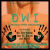 DWI Dancing While Intoxicated Remix feat Mims V I C Single
