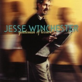 Jesse Winchester - Gentleman of Leisure
