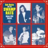 The Swamp Rats - Hey Freak