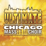 Chicago Mass Choir - I Can Go to the Rock