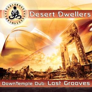 Desert Dwellers - The Dub Sutras (Tantrika Dub)