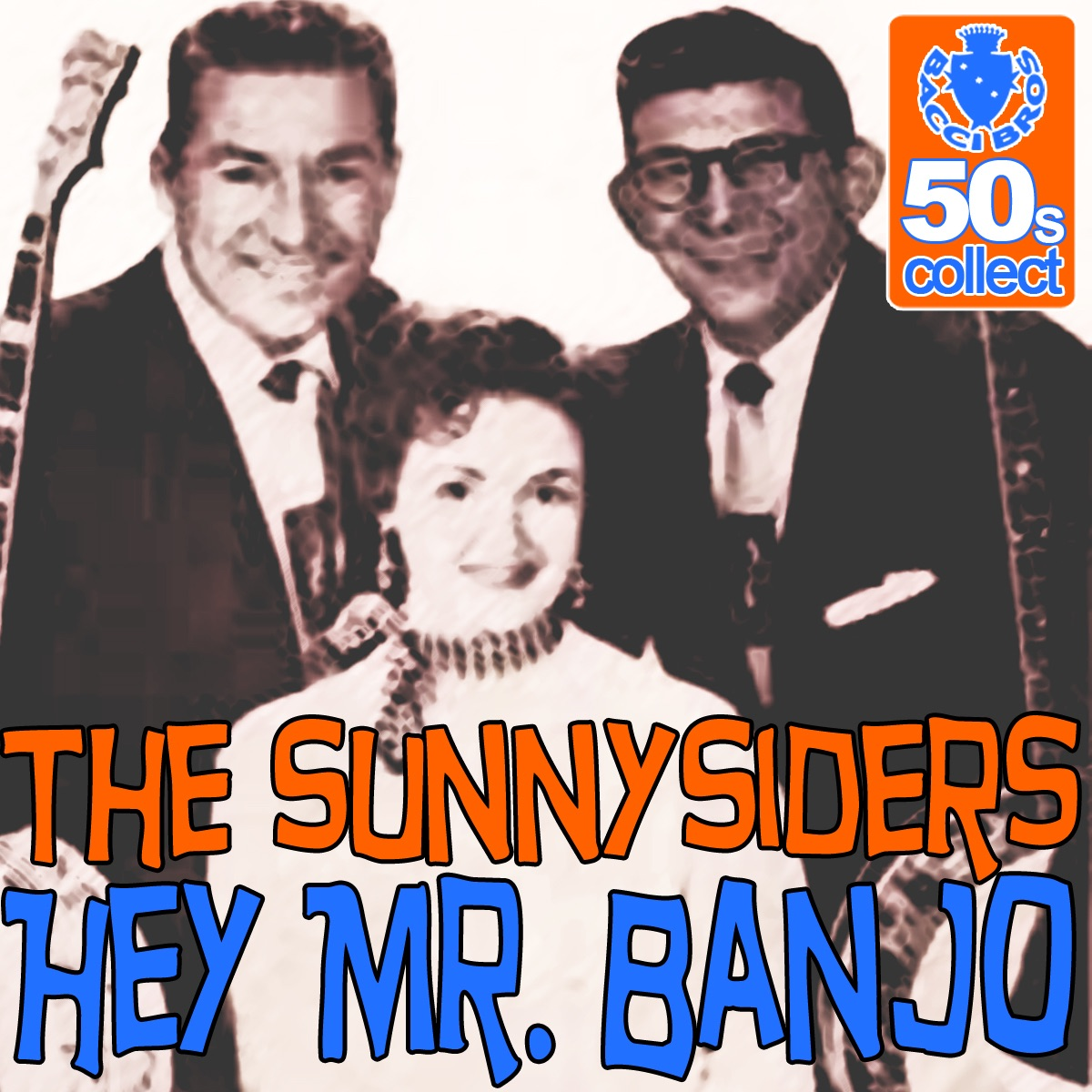 Hey Mr Banjo Remastered - Single The Sunny Siders CD cover
