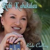 Robi Kahakalau - Kaulna O Waimanalo