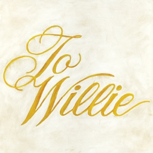 To Willie Mp3 Download