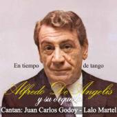 Quien Tiene Tu Amor (feat. Juan Carlos Godoy & Orquesta de Alfredo de Angelis)