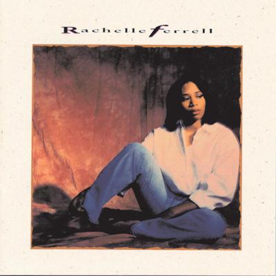 Nothing Has Ever Felt Like This - Rachelle Ferrell song