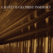 Lafayette Gilchrist - Breakout