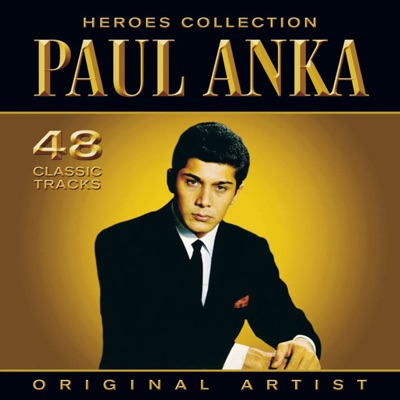 Heroes Collection: Paul Anka - Paul Anka