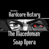 Episode 14 - The Macedonian Soap Opera (feat. Dan Carlin) - Dan Carlin's Hardcore History