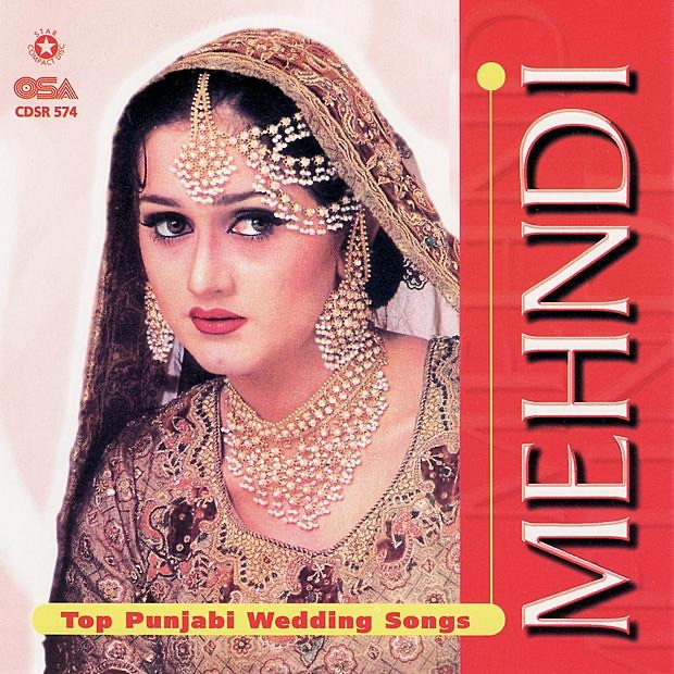 Mehndi Top Punjabi Wedding Songs By Various Artists On Apple Music