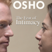 The Fear of Intimacy (Osho Talks, Live)
