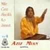 Mile Gee Sheikh Ko Jannat Vol 6