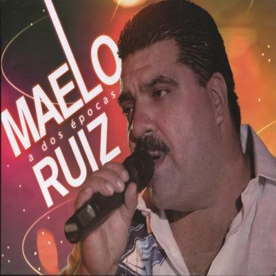 A Dos Épocas - Maelo Ruiz