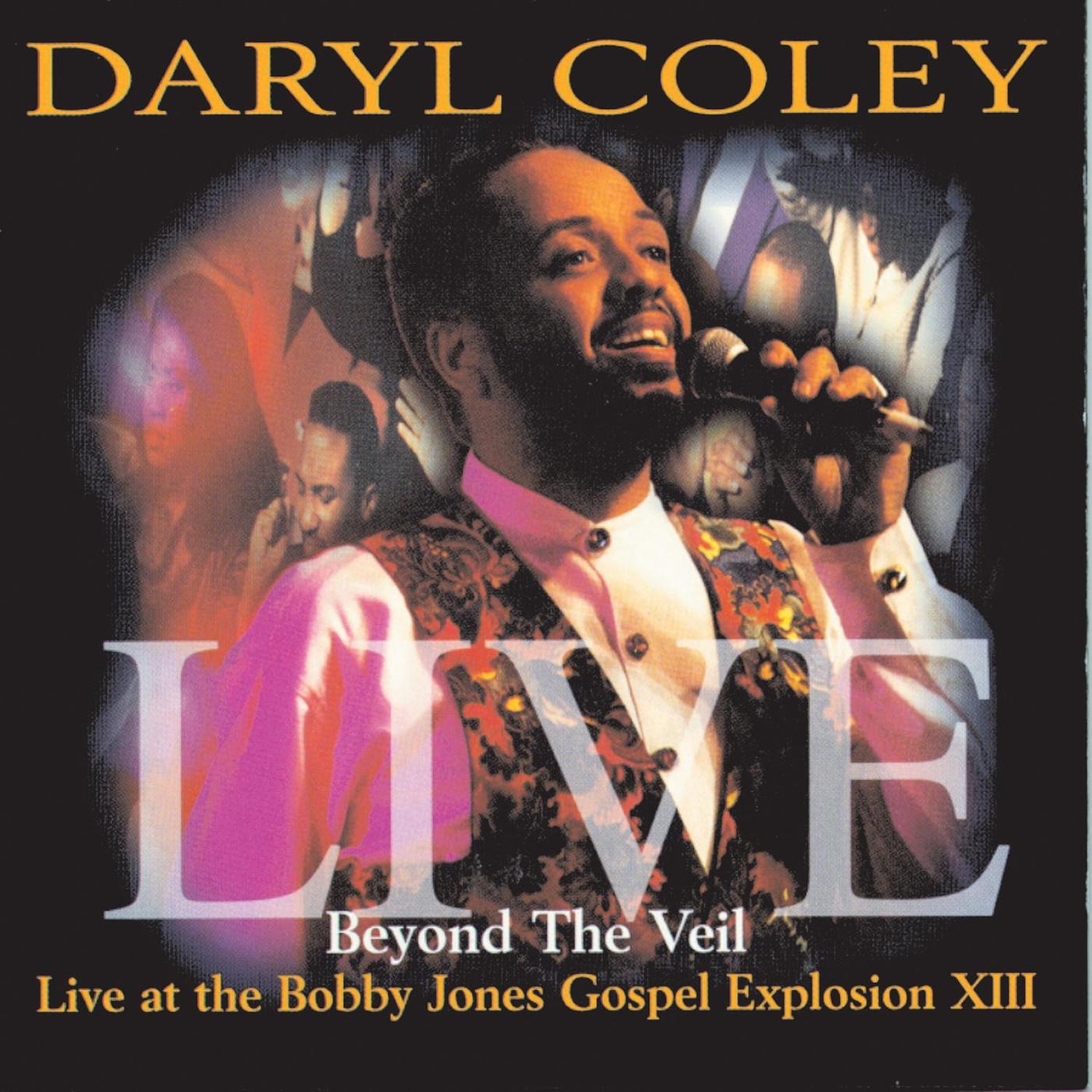 Beyond the Veil - Live at the Bobby Jones Gospel Explosion XIII