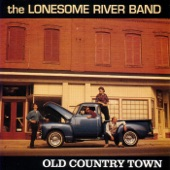 Lonesome River Band - Old Country Town