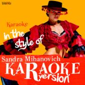 Karaoke (In the Style of Sandra Mihanovich)