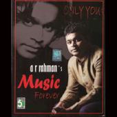 A.R.Rahman's  Music Forever-A. R. Rahman