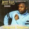 Gagnez gagnez (King of Makossa Love) - Petit Pays Rabbi