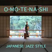 Omotenashi - Japanese Jazz Style