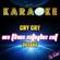 Cry Cry (In the Style of Oceana) [Karaoke Version] - Ameritz Karaoke Planet