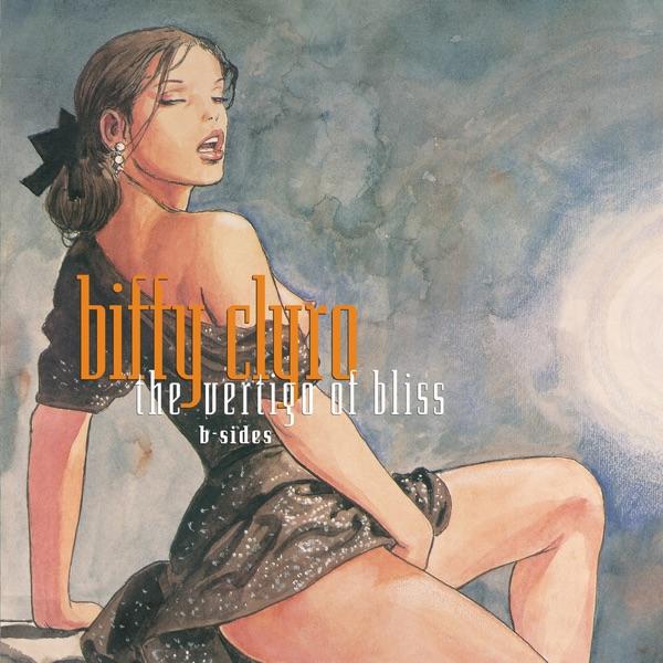 The Vertigo of Bliss (B-Sides) - EP