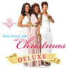 Love, Peace, Joy at Christmas (Deluxe Edition)