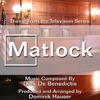 Matlock - Theme from the Television Series (Dick De Benedictis) - Single