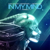 Feenixpawl - In My Mind [Axwell Mix]