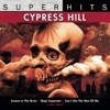 Cypress Hill Super Hits