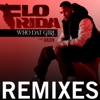 Who Dat Girl (feat. Akon) [Remixes], Flo Rida