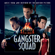 Gangster Squad (Music From and Inspired By the Motion Picture) - Various Artists