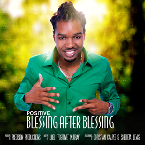 Positive - Blessing After Blessing