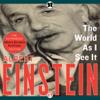The World as I See It (Unabridged) - Neil Berger (introduction) & Albert Einstein