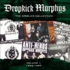 The Singles Collection, Dropkick Murphys