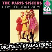 I Love How You Love Me - The Paris Sisters - The Paris Sisters
