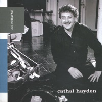 Live In Belfast by Cathal Hayden on Apple Music