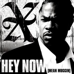 Hey Now (Mean Muggin) - Single Mp3 Download
