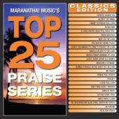 Top 25 Praise Series Classics Edition