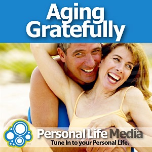 Cover image of Aging Gratefully: The Doctor and The Man from Hollywood on the Third Age of Life