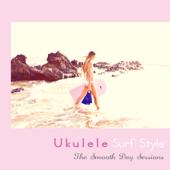 ウクレレ・サーフ・スタイル - Acoustic Style Covers
