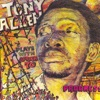 Progress, Jealousy, Tony Allen & Africa 70