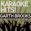 Karaoke Hits Garth Brooks