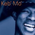 Keb' Mo' - A Better Man