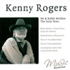Kenny Rogers - Me and Bobby McGhee, the Early Years (Re-Recordings), Kenny Rogers