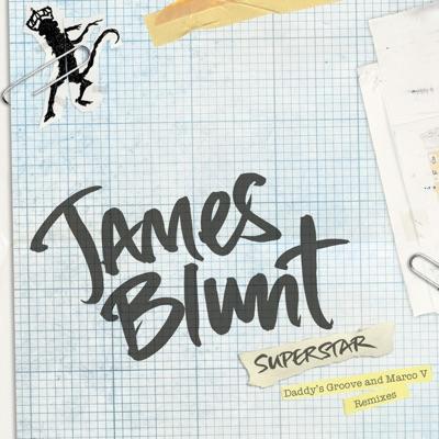 Superstar (Remixes) - EP - James Blunt
