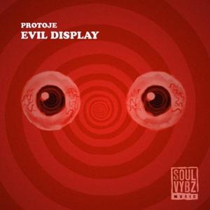 Protoje - Evil Display