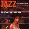 Jazz Cafe Presents Sarah Vaughan ジャケット写真